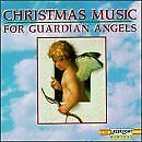 Christmas Music for Guardian Angels