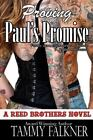 Proving Paul's Promise (The Reed Brothers) (Volume 5)-ExLibrary
