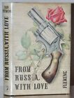 FROM RUSSIA WITH LOVE NEAR FINE 1ST 1ST UK EDITION IAN FLEMING