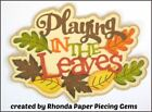 FALL PLAYING IN LEAVES title paper piecing Premade Scrapbook Pages by Rhonda