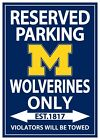 11x17 University of Michigan Reserved Parking Sign