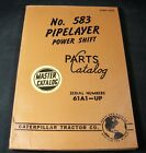Caterpillar No. 583 Pipelayer Power Shift Parts Manual Book S/N 61A1-Up CAT