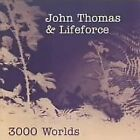 JOHN THOMAS , LIFEFORCE 3000 Worlds JAPAN CD CMYK-6136 2001 NEW