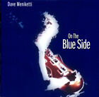 DAVE MENIKETTI - On Blue Side (CD, BMM99101) -FREE SHIPPING & INSURANCE-