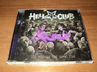 HELL IN THE CLUB - SEE YOU ON THE DARK SIDE  (CD 2017)