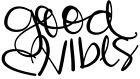 """""""GOOD VIBES"""" Hand-Lettered Decal  for Lap Top, Tablet, Phone, Glass, Mirror, Car"""