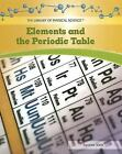 Elements and the Periodic Table (Library of Physical Science)-ExLibrary