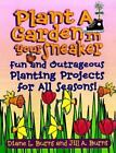 Plant A Garden In Your Sneaker Fun and Outrageous Planting For All ExLibrary