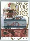 2003 Upper Deck Signature Edition Terrell Owens 49ers Auto Autograph # 3 100