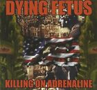 DYING FETUS Killing On Adrenaline JAPAN CD RR7131 2011