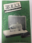 BELL SEWING MACHINE INSTRUCTION MANUAL W FOOT MANUAL