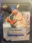 2018 Diamond Kings Bill Mazeroski Gold Foil Auto Autograph #'d 17 25!! Pirates!!