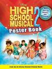 Disney High School Musical 2 Poster Book by Disney Book Group