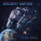 Ancient Empire - The Other World US Premier Power Metal
