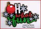 CHRISTMAS OH WHAT FUN title premade scrapbook paper piecing by Rhonda