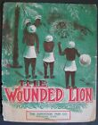 The Wounded Lion Rag Two Step Karl C Robertson 1911 Sheet Music Kansas City