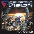 Cryptic Vision-In A World  (US IMPORT)  CD NEW