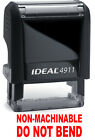 NON MACHINABLE DO NOT BEND text on IDEAL 4911 Self inking Rubber Stamp RED INK