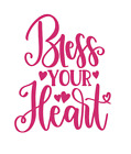 Bless your heart Decal Southern Mom Decal Sticker ALL DECALS BUY 2 GET 1 FREE