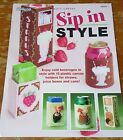 Sip in Style  Plastic Canvas Pattern Leaflet  Holders Straws Cans Juice Boxes