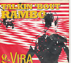 Vinyl - Single - L-Vira - Talkin ´bout Rambo / Don´t do it, Buddy