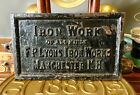 ca. 1905 F.P. LYONS IRON WORKS MANCHESTER NH HEAVY CAST IRON PLAQUE NO RESERVE