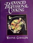 Signed Advanced Professional Cooking College Edition By Wayne Gisslen