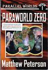 2008 Paraworld Zero SIGNED by MATTHEW PETERSON Harry Potter meets Star Wars
