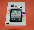 My I-Pad 2 Third Edition covers iOS 5 Gary Rozenzweig