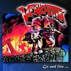 Vendetta - Go And Live...: Stay And Die [CD]