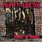 The Prophets Of Addiction - Reunite The Sinners [CD]