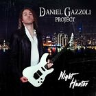 Daniel Gazzoli Project - Night Hunter [CD]