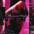 Pleasure Maker - Love On The Rocks [CD]