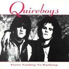 QUIREBOYS  From Tooting to Barking   CD Sealed