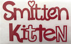 "Red ""Smitten Kitten"" Iron On Decal, HTV NEXT DAY SHIPPING!"