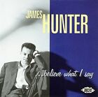 ...Believe What I Say by James Hunter CD