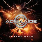 ADELLAIDE - Flying High / New CD 2017 / Melodic Hard Rock from Brazil / Horyzon