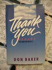Thank You The Cure For Anxiety Don Baker 1989 SIGNED HCDJ