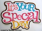 SPECIAL DAY TITLE party girl scrapbook premade paper piecing by Rhonda