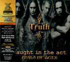 CAUGHT IN THE ACT / GUILD OF AGES Truth JAPAN CD XRCN-10013 1998 NEW