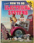 REDUCED Tex Smiths Hot To Do Electrical Systems Hot Rat Rod Custom SCTA Kit Car
