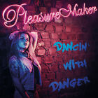 Pleasure Maker – Dancin' With Danger  Brazilian Glam / Hard Rock RARE!!!