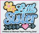 LITTLE SISTER FAMILY title paper piecing Premade Scrapbook Pages album by Rhonda