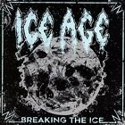 Ice Age - Breaking The Ice [CD]