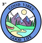 GOOD VIBES - GOOD LIFE Park Patch Souvenir Travel Embroidered Iron / Sew-on