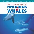 Natural Sounds-Dolphins and Whales (CD) New Sealed Ships 1st Class