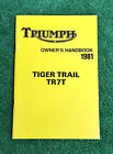 NOS ORIGINAL 1981 TRIUMPH MOTORCYCLE OWNERS MANUAL TIGER TRAIL 750 TR7T TR7