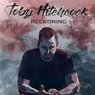 TOBY HITCHCOCK - RECKONING (CD)