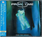 PRIME TIME Free The Dream JAPAN CD CRCL-4550 2001 NEW