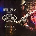 Jorge Salan & The Majestic Jaywalkers - Madrid/Texas / New CD 2015 / Mago De Oz